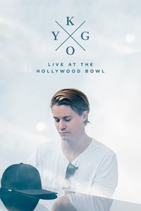 kygo_live_at_the_hollywood_bowl movie cover