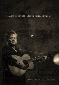 john_mellencamp_plain_spoken_live_from_the_chicago_theatre movie cover