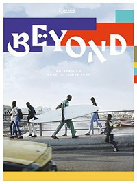 beyond_an_african_surf_documentary movie cover