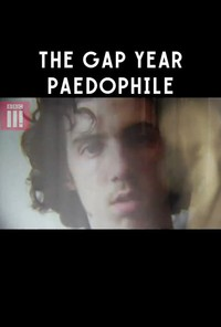the_gap_year_paedophile movie cover
