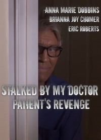 stalked_by_my_doctor_patient_s_revenge movie cover
