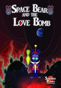 space_bear_and_the_love_bomb movie cover