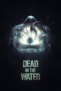 dead_in_the_water_2018 movie cover