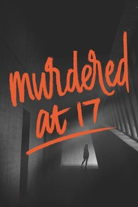 murdered_at_17 movie cover