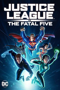 justice_league_vs_the_fatal_five movie cover