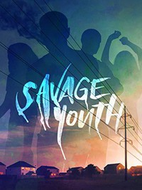 savage_youth movie cover