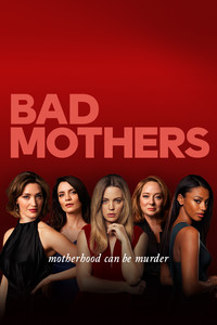 bad_mothers movie cover