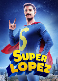 superlopez movie cover