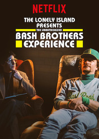 the_unauthorized_bash_brothers_experience movie cover