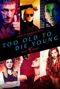 too_old_to_die_young movie cover
