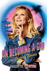 on_becoming_a_god_in_central_florida movie cover