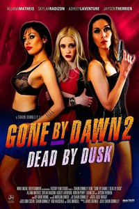 gone_by_dawn_2_dead_by_dusk movie cover