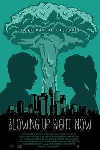 blowing_up_right_now movie cover