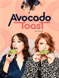 avocado_toast_the_series movie cover