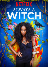 always_a_witch_siempre_bruja movie cover