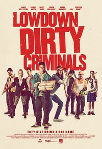 lowdown_dirty_criminals movie cover