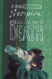 a_drunk_scorpion_will_sting_itself_to_death movie cover