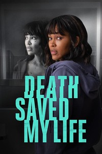 death_saved_my_life movie cover