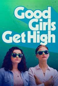 good_girls_get_high movie cover