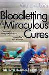 Bloodletting & Miraculous Cures