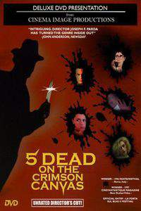 5_dead_on_the_crimson_canvas movie cover