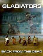 Gladiators: Back from the Dead