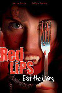Red Lips: Eat the Living