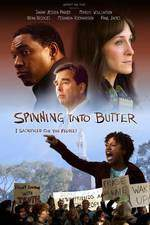 Movie Spinning Into Butter