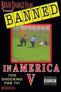 Banned! In America V: The Final Chapter