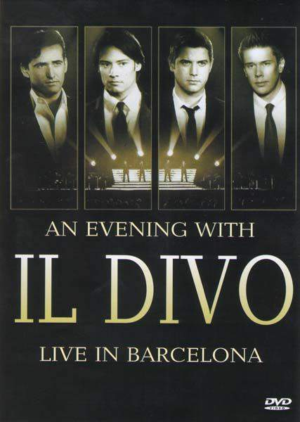 Download an evening with 39 il divo 39 live in barcelona - Il divo film ...