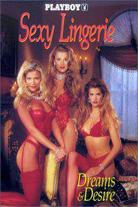 playboy_sexy_lingerie_vi_dreams_desire movie cover