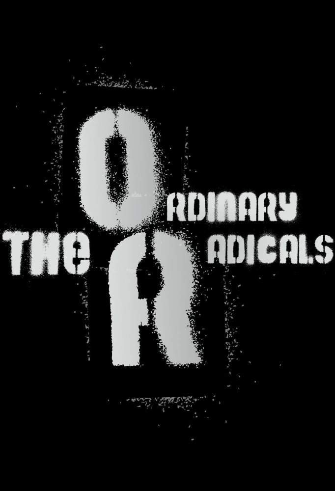 download movie the ordinary radicals watch the ordinary